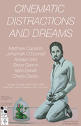 """""""Cinematic Distractions and Dreams"""""""