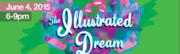 1ST THURSDAYS - THE ILLUSTRATED DREAM
