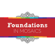 Foundations: Introduction to Mosaics with Karen Sasine