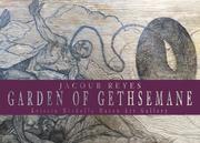 Jacoub Reyes: The Garden of Gethsemane