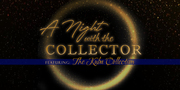 A Night with The Collector - An Intimate Dinner and Conversation with Rawlvan Bennett