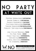 NO PARTY @ WHITE OUT