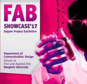นิทรรศการ FAB Showcase'17 Degree Project Exhibition
