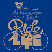 RIDE a LIFE Exhibition