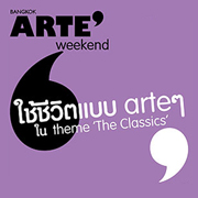 "Bangkok ARTE' Weekend #5 ""The Classics"""