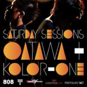 Saturday Sessions with Oatawa & Kolor One at 808!