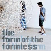The Form of Formless - การสำแดงของสิ่งที่ไม่มีรูป