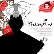 """หวานปนขมใน """"Melody♥Cup"""""""