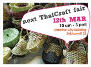 ThaiCraft Fair Sat 12th Mar @Jasmine