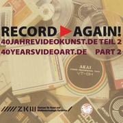 """นิทรรศการ """"RECORD AGAIN"""" 40YEARVIDEOART.DE part 2"""