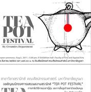 """เทศกาล """"กาน้ำชา"""" (Tea Pot Festival)"""