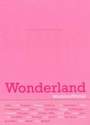 """นิทรรศการ """"พรมแดนมหัศจรรย์"""" (Wonderland)"""