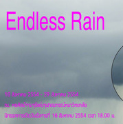 """นิทรรศการ """"ฝนไม่มีวันหยุด"""" (Endless Rain)"""