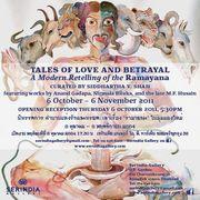 """นิทรรศการ 'ตำนานแห่งรักและทรยศ: เล่าเรื่องรามายณะในมุมมองใหม่"""" ( TALES OF LOVE AND BETRAYAL: A Modern Retelling of the Ramayana)"""