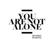 """นิทรรศการ """"เพราะอยู่บนโลกเดียวกัน"""" (You Are Not Alone)"""