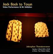 """นิทรรศการ """"Jack back to Town"""""""