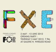 """นิทรรศการ """"FXE (Friends X Enemies)"""" by FOR"""