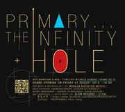 """นิทรรศการ """"Primary The Infinity Hole"""""""
