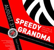 """นิทรรศการ """"Speedy Grandma"""""""