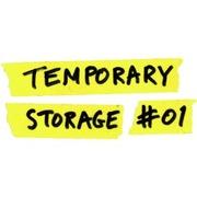 """นิทรรศการ """"Temporary Storage #01"""""""