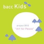 """นิทรรศการ """"Art for Peace"""""""
