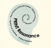 """นิทรรศการศิลปกรรม """"Print Resonance"""""""