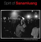 """นิทรรศการ """"จิตวิญญาณแห่งสนามหลวง"""" (Spirit of Sanamluang)"""