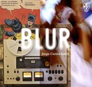 """นิทรรศการงานศิลปะร่วมสมัยภายใต้ชื่อ """"Blur"""""""