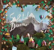 """นิทรรศการ """"Selected Dreams"""""""