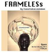 """นิทรรศการ """"Frameless"""""""