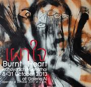 """นิทรรศการ """"เผาใจ"""" (Burnt Heart)"""
