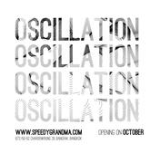 """นิทรรศการ """"Oscillation"""""""