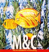 """นิทรรศการ """"M&C The Art Exhibition Of Printmaking"""""""