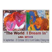 """นิทรรศการภาพพิมพ์สื่อผสมอะคริลิก """"โลกในความฝันของฉัน"""""""