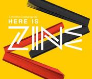 """นิทรรศการ """"Here is ZINE 7th Bangkok-Tokyo"""""""