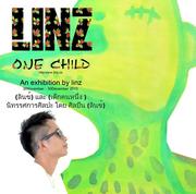 """นิทรรศการศิลปะ โดย ศิลปิน """"ลินซ์"""" (LINZ & ONE CHILD)"""