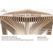 """นิทรรศการ """"เสียงก้องจากผิวไม้"""" (Echoes in Wood)"""