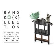 """นิทรรศการ """"BANGKO{K}LLECTION"""""""