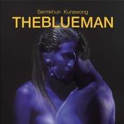 """นิทรรศการ """"The Blue Man"""""""