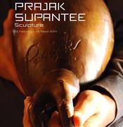 """นิทรรศการ """"Prajak Supantee Sculpture"""""""