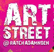 """งาน """"ARTS STREET@Ratchdamnoen"""""""