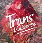 """นิทรรศการ """"Transuniverse"""""""