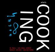 """นิทรรศการ """"What's Cooking"""""""