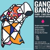 """นิทรรศการ """"GANG BANG"""""""