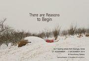 """นิทรรศการ """"There are Reasons to Begin"""""""