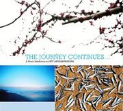 """นิทรรศการศิลปะร่วมสมัย """"The Journey Continues..."""""""