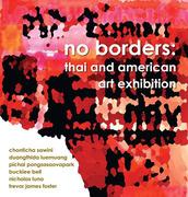 """นิทรรศการศิลปะ """"no borders : thai and american art exhibition"""""""