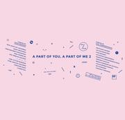 """นิทรรศการ """"A Part Of You, A Part Of Me"""""""