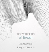 """นิทรรศการ """"Conversation of Breath"""""""
