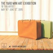 """นิทรรศการ """"The yard miniart exibition"""""""